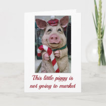 THIS  **CHRISTMAS PIGGY** IS A COMIC FOR SURE HOLIDAY CARD