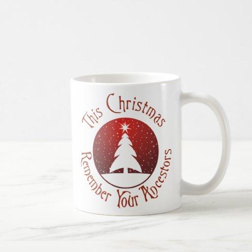 This Christmas Remember Your Ancestors Mug