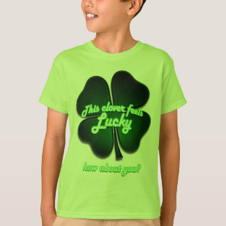 This clover feels lucky, how about you? T-Shirt