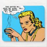 This Coffee Will Keep Me Awake - blue Mouse Pad