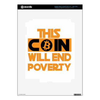 This Coin Will end  poverty Decals For iPad 3