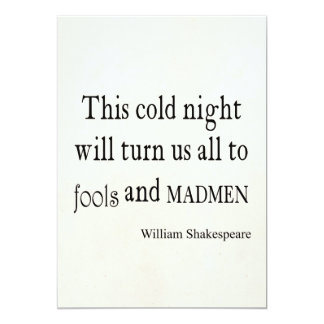 This Cold Night Fools and Madmen Shakespeare Quote Card