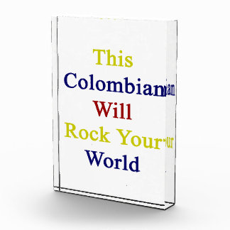This Colombian Will Rock Your World Acrylic Award