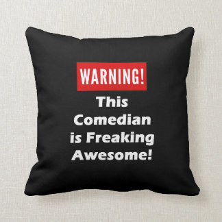 This Comedian is Freaking Awesome! Pillow