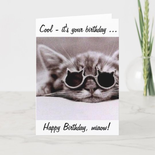 This Cool Cat Wishes You A Happy Birthday Card