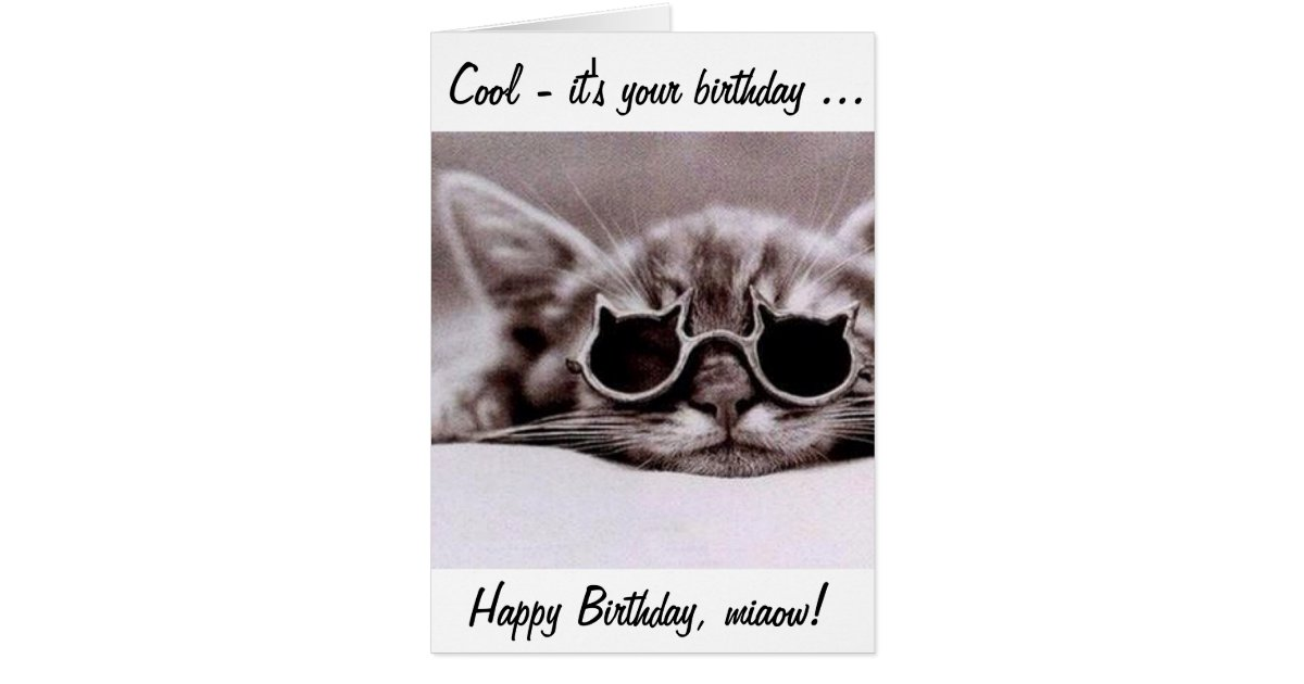 This Cool Cat Wishes You A Happy Birthday Card Zazzle Com