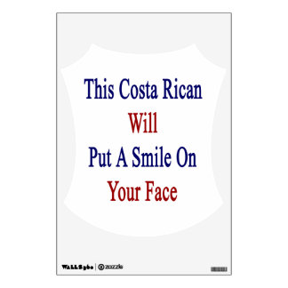 This Costa Rican Will Put A Smile On Your Face Room Decal
