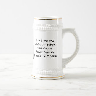 This Crone Needs Beer Pagan Wiccan Stein