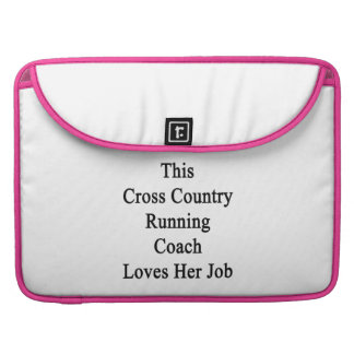 This Cross Country Running Coach Loves Her Job MacBook Pro Sleeves