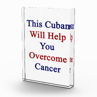 This Cuban Will Help You Overcome Cancer Awards