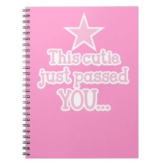 This cutie just passed you runner funny design spiral notebook