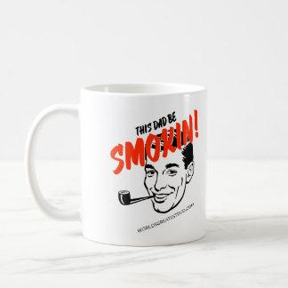 This Dad Be Smokin Coffee Mug