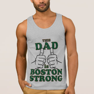 This Dad is BOSTON STRONG Tank Top