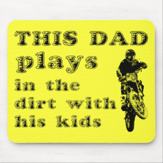 This Dad Plays In The Dirt Bike Motocross Mousepad