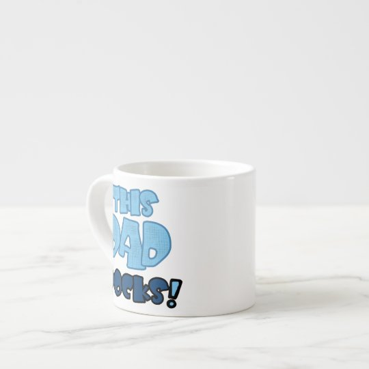 This Dad Rocks Gifts Espresso Cup