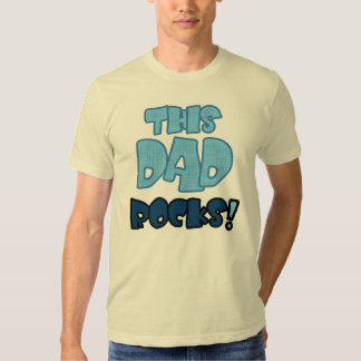 THIS DAD ROCKS TEE SHIRT