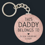 """This Daddy Belongs To Father's Day Copper Red Keychain<br><div class=""""desc"""">Personalized This Daddy Belongs To Father's Day Copper Red Texture Keychain Personalize it with the names of your kids.</div>"""