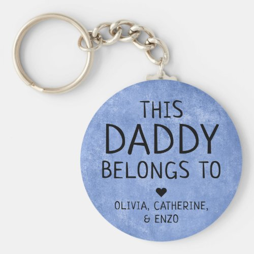 This Daddy Belongs To Fathers Day Navy Blue Keychain