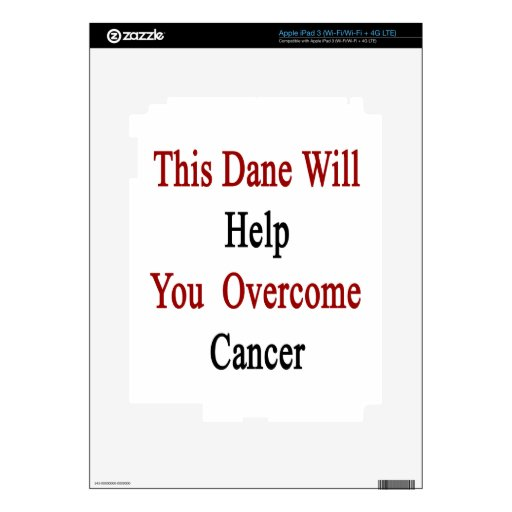 This Dane Will Help You Overcome Cancer Decal For iPad 3