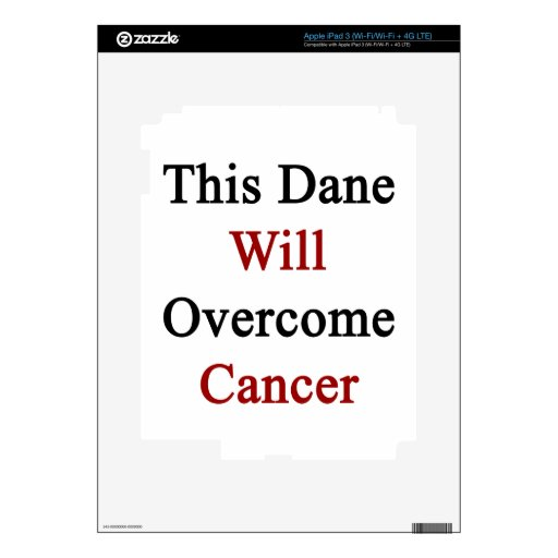 This Dane Will Overcome Cancer Decals For iPad 3