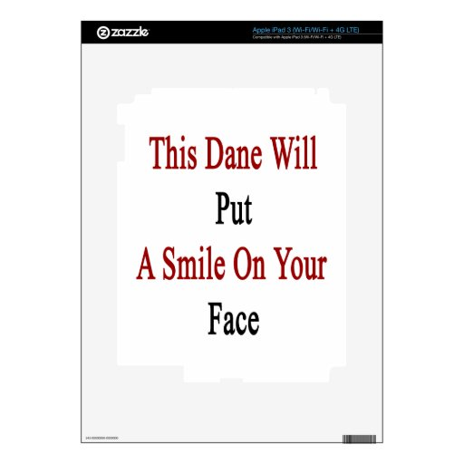 This Dane Will Put A Smile On Your Face Decal For iPad 3