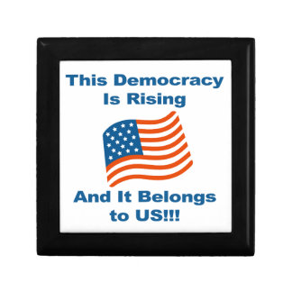 This Democracy is Rising and It Belongs To Us! Jewelry Box