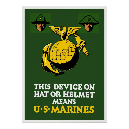 This Device Means US Marines Poster