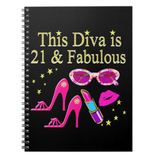 THIS DIVA IS 21 AND FABULOUS DESIGN NOTEBOOK