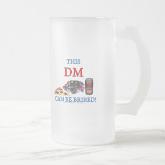 This DM Can Be Bribed Frosted Glass Beer Mug