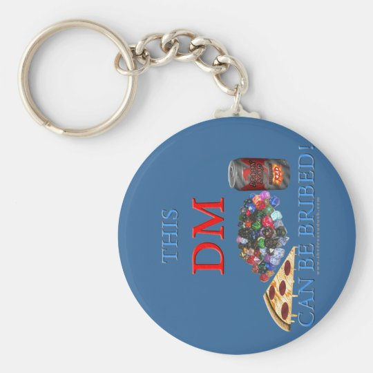 This DM Can Be Bribed Keychain