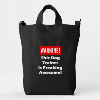 This Dog Trainer is Freaking Awesome! Duck Bag