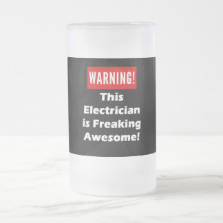 This Electrician is Freaking Awesome! Frosted Glass Beer Mug