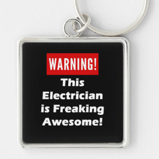 This Electrician is Freaking Awesome! Keychain