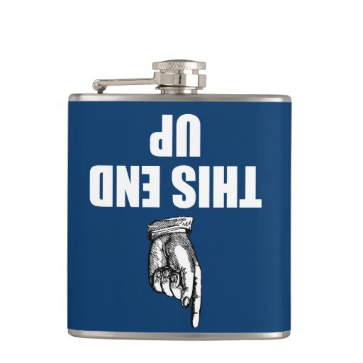 This End Up Hip Flask Zazzle