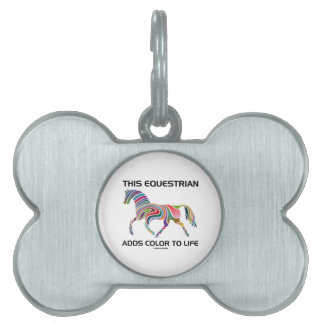 This Equestrian Adds Color To Life (Color Swirl) Pet Name Tag