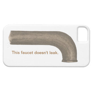 This faucet doesn't leak, iPhone 5 Cases