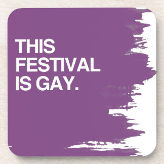 This festival is gay beverage coaster
