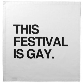 This festival is gay cloth napkins