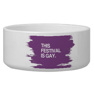 This festival is gay dog water bowl