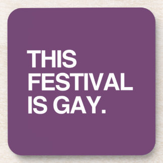 This festival is gay drink coaster