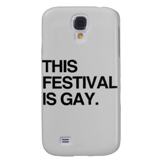 This festival is gay galaxy s4 cover