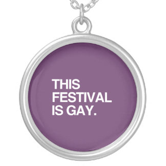 This festival is gay jewelry