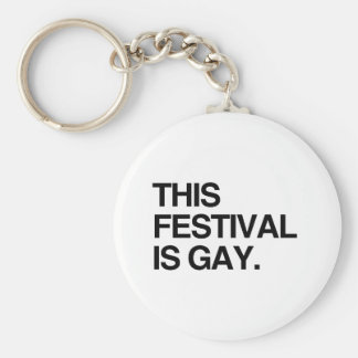 This festival is gay key chain