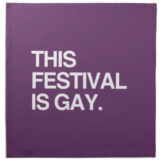 This festival is gay napkins