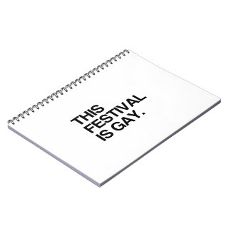 This festival is gay spiral notebooks
