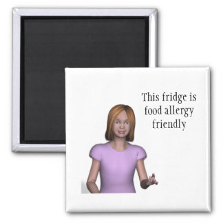 This fridge is food allergy friendly 2 inch square magnet