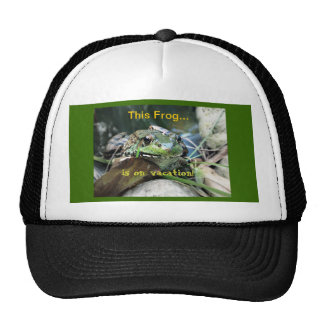 This Frog...is on vacation! Trucker Hat