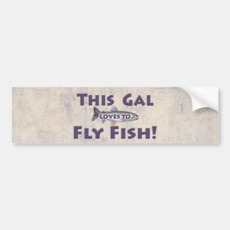 This Gal Loves to Fly Fish! Trout Fly Fishing Bumper Sticker