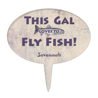 This Gal Loves to Fly Fish! Trout Fly Fishing Cake Topper