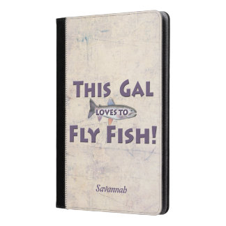 This Gal Loves to Fly Fish! Trout Fly Fishing iPad Air Case